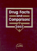 Drug Facts and Comparisons 2003