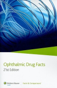 Ophthalmic Drug Facts: 2010