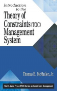 An Introduction to the Theory of Constraints (TOC) Management System