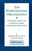 The Everchanging Organization