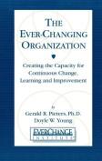 The Everchanging Organization