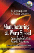 Manufacturing at Warp Speed