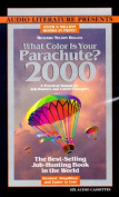 What Color is Your Parachute? [Audio]