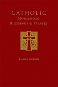 Catholic Household Blessings & Prayers