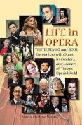 Life in Opera