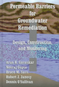 Permeable Barriers for Groundwater Remediation