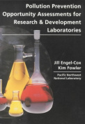 Pollution Prevention Opportunity Assessments for Research & Developments Laboratories