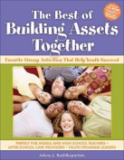 The Best of Building Assets Together