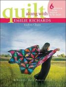 Quilt Along Emilie Richards 6 Endless Ch