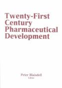 Twenty-First Century Pharmaceutical Development