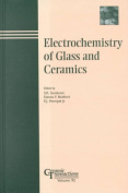 Electrochemistry of Glass and Ceramics