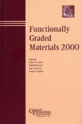 Functionally Graded Materials 2000