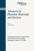 Advances in Photonic Materials and Devices