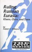 Ruling Russian Eurasia