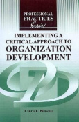Implementing a Critical Approach to Organization Development