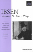 Ibsen: Four Plays: 2