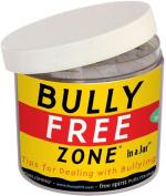 Bully Free Zone (In a Jar)
