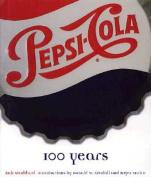 Pepsi: 100 Years