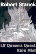 Ruin Mist: Elf Queen's Quest