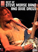 Best of Steve Morse Band and Dixie Dregs: