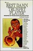 The Best Damn Trumpet Player