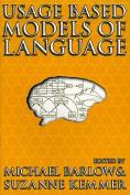 Usage Based Models of Language