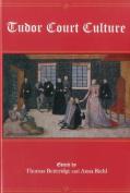 Tudor Court Culture