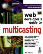 Web Developer's Guide to Multicasting