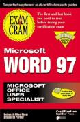 Microsoft Word 97 Exam Cram