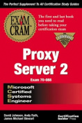 MCSE Proxy Server 2 Exam Prep