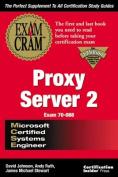 MCSE Proxy Server 2 Exam Prep