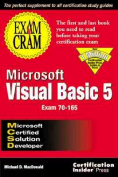 Mcsd Microsoft Visual Basic 5 Exam Cram
