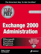 MCSE Exchange 2000 Administration Exam Preparation
