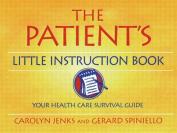 The Patient's Little Instruction Book