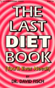 The Last Diet Book
