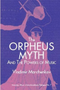 The Orpheus Myth and the Powers of Music (Interplay