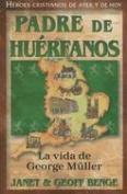 Padre de Huerfanos [Spanish]