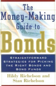 The Money-making Guide to Bonds