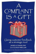 A Complaint is a Gift