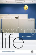 My Career (Redefining Life)