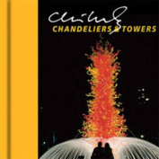 Chihuly Chandeliers and Towers