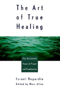The Art of True Healing