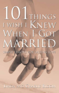 101 Things I Wish I Knew When I Got Married: Simple Lessons for Lasting Love