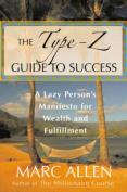 The Type Z Guide to Success