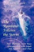 The Rainbow Follows the Storm