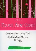 Brave New Girls
