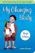 My Changing Body: Boys