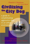 Civilizing the City Dog