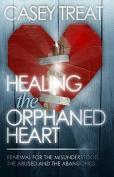 Healing the Orphaned Heart