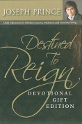 Destined to Reign Devotional, Gift Edition
